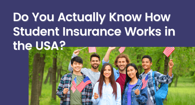 Do You Actually Know How International Student Health Insurance Works in the USA?