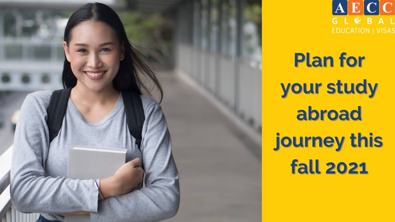 Plan for your study abroad journey this fall 2021